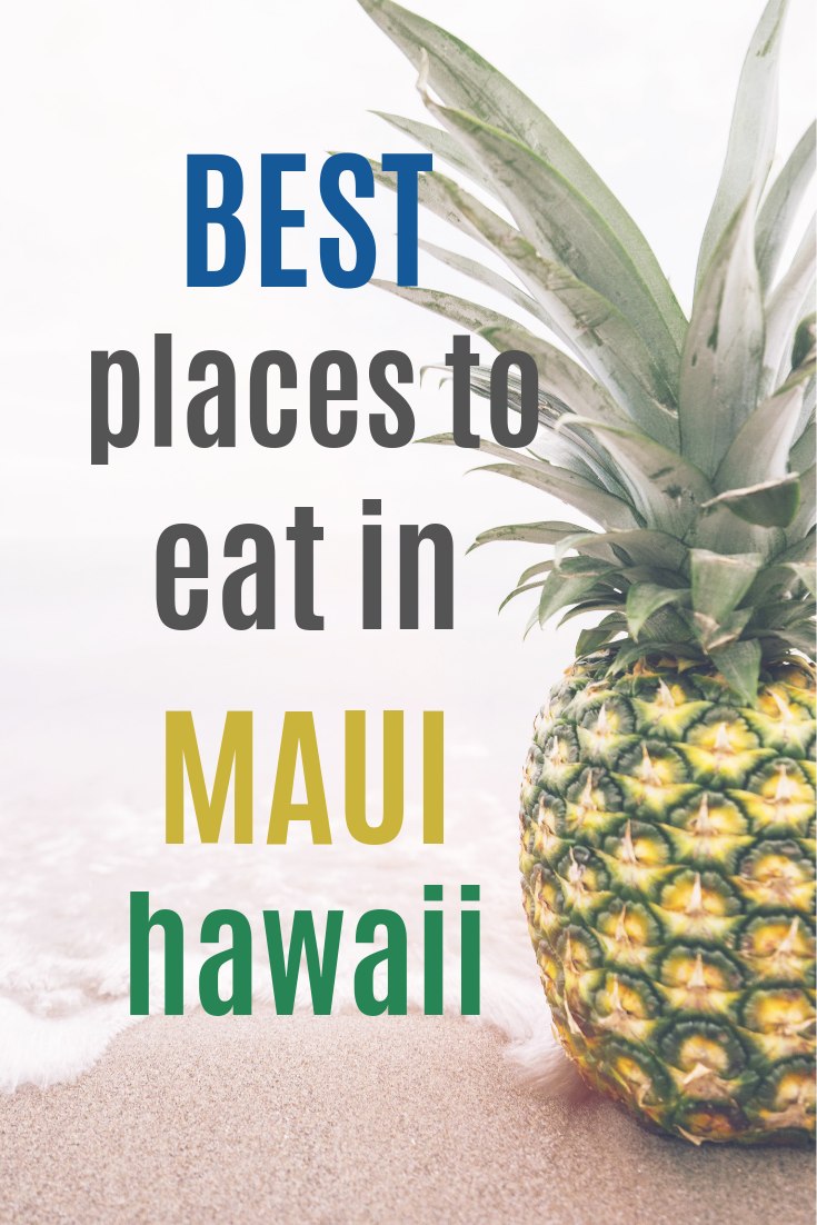 Great Places to Eat in Maui