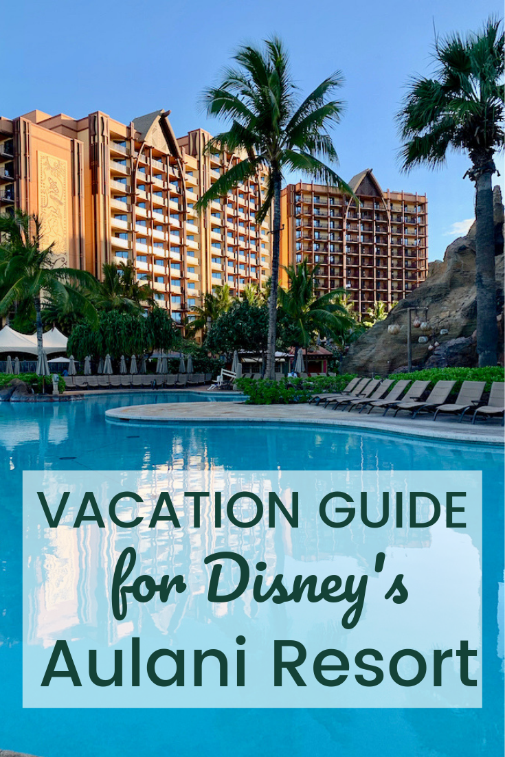 Vacation Guide for Disney's Aulani Resort