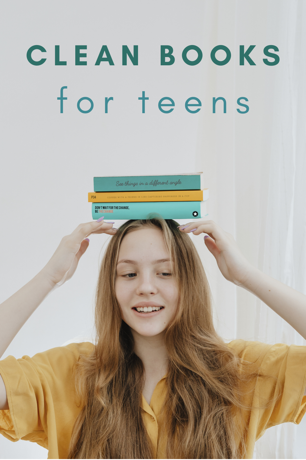 Clean Books for Teens and Tweens