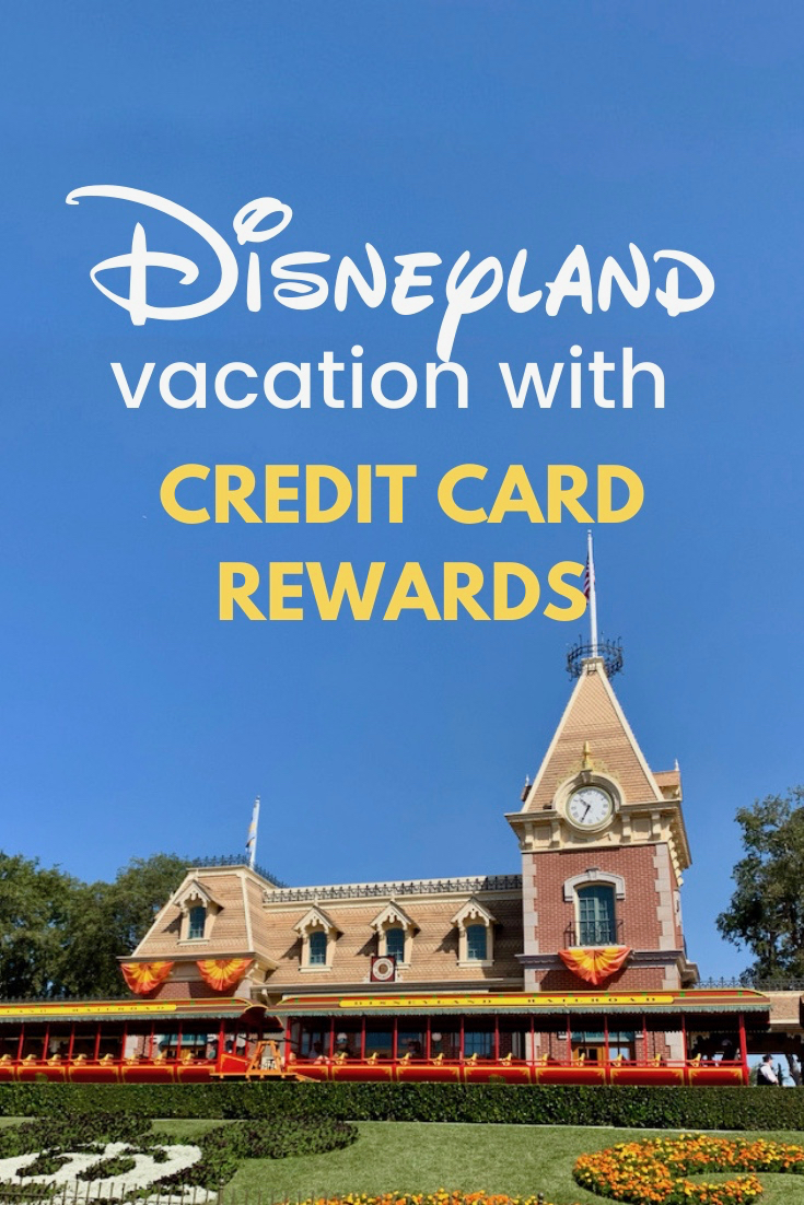 Disneyland Vacation Booked Totally with Credit Card Rewards