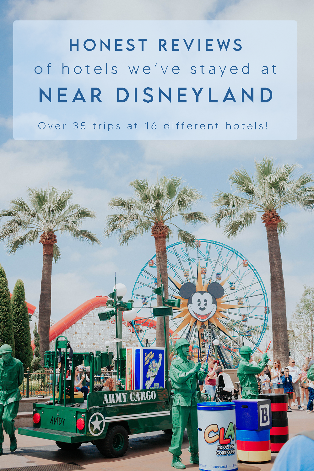 Honest Reviews of all the Hotels we've used around Disneyland