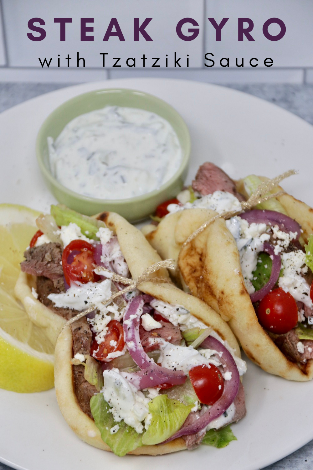 Steak Gyro With Homemade Tzatziki Sauce